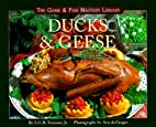 Ducks & Geese (The Game & Fish Mastery…