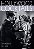 Steed, Tobias: Hollywood Cocktails
