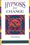 Staudacher, Carol: Hypnosis for Change