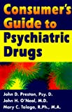 Talaga, Mary C.: Consumer's Guide to Psychiatric Drugs