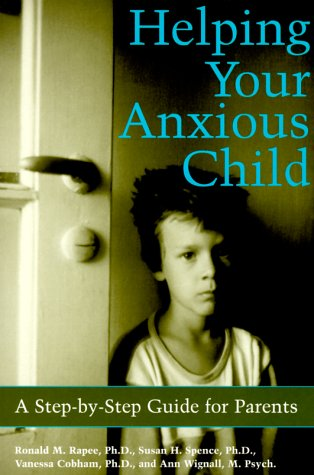 helping-your-anxious-child-a-step-by-step-guide-for-parents