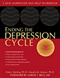 Antony, Martin M.: Ending the Depression Cycle: A Step-By-Step Guide for Preventing Relapse