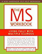 The MS Workbook: Living Fully With Multiple…