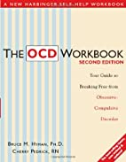 The OCD Workbook: Your Guide to Breaking…