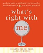What's Right With Me: Positive Ways to…
