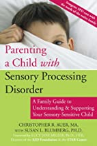 Parenting a Child with Sensory Processing…