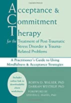 Acceptance & Commitment Therapy for the…