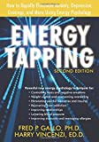 Gallo PhD, Fred: Energy Tapping: How to Rapidly Eliminate Anxiety, Depression, Cravings, and More Using Energy Psychology