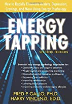 Energy Tapping: How to Rapidly Eliminate…