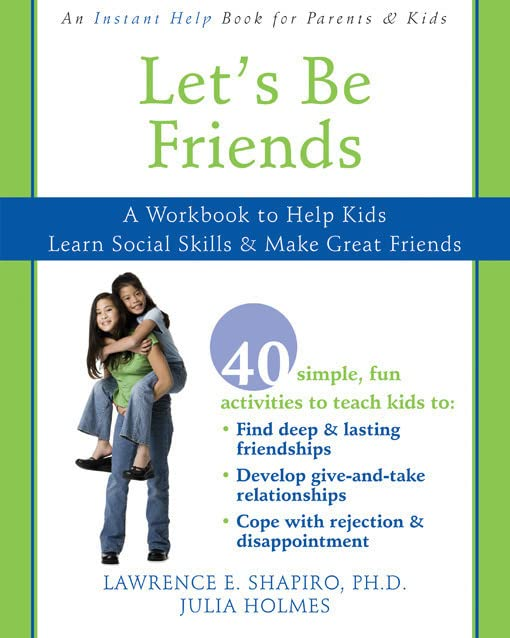 lets-be-friends-a-workbook-to-help-kids-learn-social-skills-and-make-great-friends