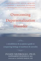 Overcoming Depersonalization Disorder: A…