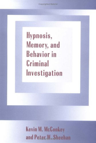 hypnosis-memory-and-behavior-in-criminal-investigation