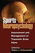 Sports Neuropsychology: Assessment and…