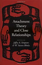 Attachment Theory and Close Relationships by…
