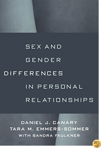 Sex and Gender Differences in Personal Relationships