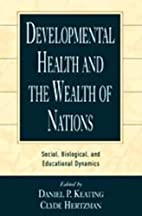 Developmental Health and the Wealth of…