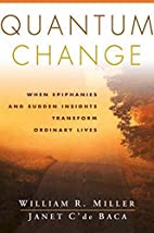 Quantum Change: When Epiphanies and Sudden…