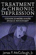 Treatment for Chronic Depression: Cognitive…