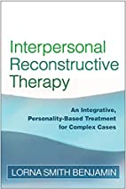 Interpersonal reconstructive therapy :…