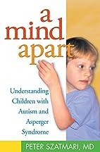 A Mind Apart: Understanding Children with…