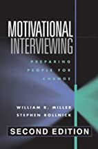 Motivational Interviewing, Second Edition:…