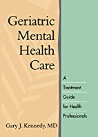 Geriatric Mental Health Care: A Treatment…