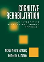 Cognitive Rehabilitation: An Integrative…
