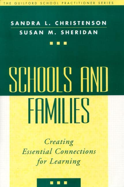 schools-and-families-creating-essential-connections-for-learning-the-guilford-school-practitioner-series