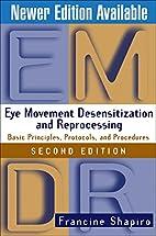 Eye Movement Desensitization and…