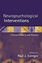Neuropsychological Interventions: Clinical…