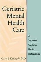 Geriatric Mental Health Care: A Treatment…