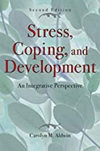 Stress, Coping, and Development, Second…