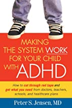 Making the System Work for Your Child with…