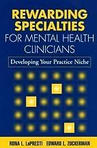 Rewarding Specialties for Mental Health…