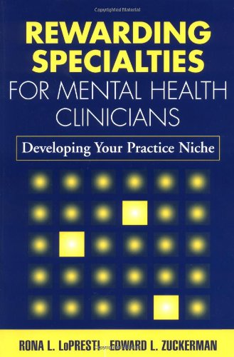rewarding-specialties-for-mental-health-clinicians-developing-your-practice-niche-the-clinicians-toolbox