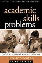 Academic Skills Problems: Direct Assessment…