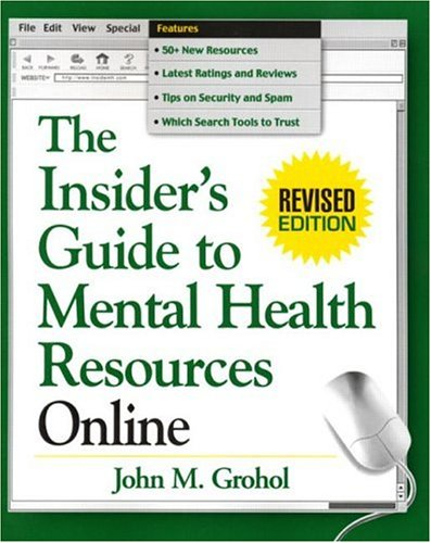 the-insiders-guide-to-mental-health-resources-online-revised-edition-the-clinicians-toolbox