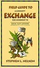 Field Guide to Microsoft Exchange (Field…