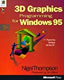 Thompson, Nigel: 3D Graphics Programming for Windows 95