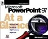 Microsoft Press Staff: Microsoft Powerpoint 97 at a Glance