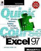 Quick Course in Microsoft Excel 97 (Quick…