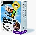 Microsoft Windows 98 Training Kit by…