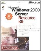 Microsoft Windows 2000 Server Resource Kit…