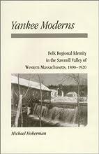 Yankee moderns : folk regional identity in…