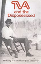 TVA and the Dispossessed: The Resettlement…