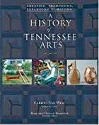 A History of Tennessee Arts: Creating…