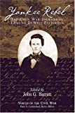 John G. Barrett: Yankee Rebel: The Civil War Journal Of Edmund Dewitt Patterson (Voices Of The Civil War)