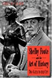 James Panabaker: Shelby Foote And The Art Of History: Two Gates To The City