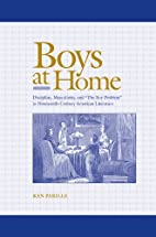 Boys at Home: Discipline, Masculinity, and…