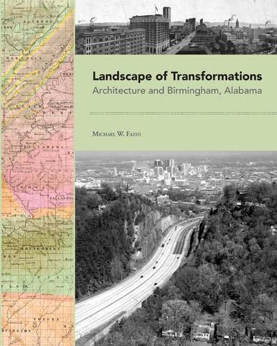 landscape-of-transformations-architecture-and-birmingham-alabama